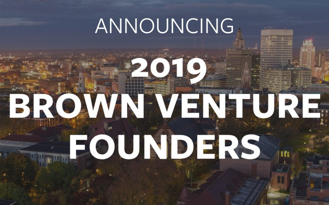 Announcing the 2019 Brown Venture Founder Awards & 4/25 Celebration